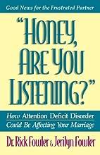 Honey, Are You Listening? (Minirth Meier New…