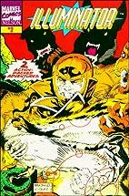 Marvel Comics: Illuminator No 2 by Glenn…
