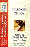 Hayford, Jack W.: B22-Prisoner of Joy
