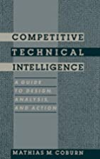 Competitive Technical Intelligence : A Guide…
