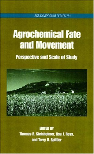 agrochemical-fate-and-movement-perspectives-and-scale-of-study-acs-symposium-series-751
