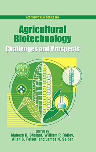 agricultural-biotechnology-challenges-and-prospects-acs-symposium-series