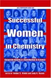 Hinkle, Amber S.: Successful Women in Chemistry: Corporate America's Contribution to Science