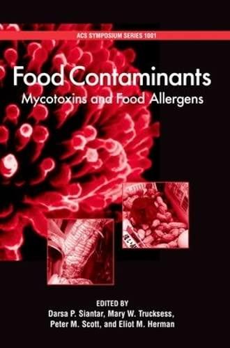 food-contaminants-mycotoxins-and-food-allergens-acs-symposium-series