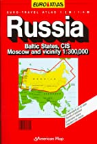 Russia: Euro-Travel Atlas : Baltic States,…
