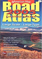 American Map Road Atlas 2005 United States:…