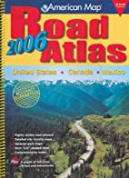 American Map 2006 Road Atlas: United States…