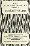 Waldo, Dwight: The Administrative State