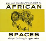 Bourdier, Jean-Paul: African Spaces: Designs for Living in Upper Volta