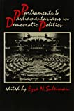 Suleiman, Ezra N.: Parliaments and Parliamentarians in Democratic Politics