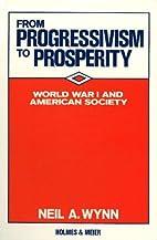 From Progressivism to Prosperity: World War…