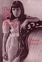 The Last Good Freudian by Brenda S. Webster