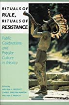 Rituals of Rule, Rituals of Resistance:…