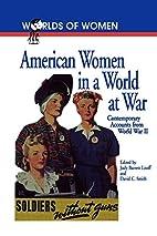 American Women in a World at War:…