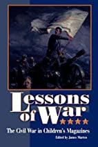Lessons of War: The Civil War in Childern's…