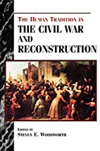 The Human Tradition in the Civil War and…