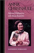 Anna Chennault: Informal Diplomacy and Asian…