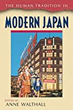 Walthall, Anne: The Human Tradition in Modern Japan