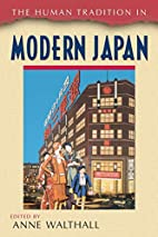 The Human Tradition in Modern Japan by Anne…