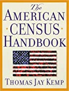 The American Census Handbook by Thomas Jay…