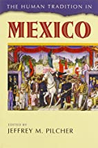 The Human Tradition in Mexico (The Human…