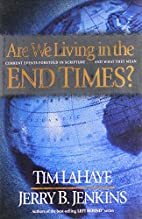 Are We Living in the End Times? by Tim…
