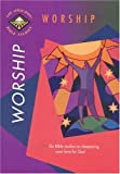 Tyndale House Publishers: Worship (LAB Topical Studies)