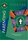 Tyndale House Publishers: Parenting (LAB Topical Studies)