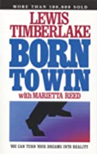 Born to Win by Lewis Timberlake