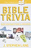 Lang, Stephen J.: Complete Book of Bible Trivia