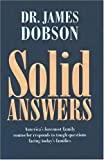 Dobson, James C.: Solid Answers