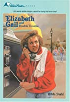 Elizabeth Gail and Double Trouble by Hilda…