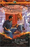 Jeri Odell: Reunited: Tell Me No Lies/Scarlett Dreamer/Mountain Memories/The Sound of the Water (HeartQuest Romance Anthology)