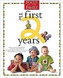 Focus on the Family: Focus on the Family:The First 2 Years
