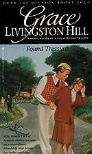 Found Treasure by Grace Livingston Hill