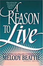 A Reason to Live by Melody Beattie