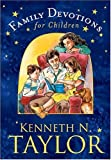 Taylor, Kenneth N.: Family Devotions for Children