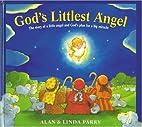 God's Littlest Angel: The Story of a Little…