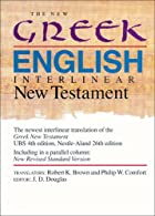 The New Greek-English Interlinear NT…