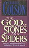 Colson, Charles: The God of Stones and Spiders