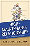 Parrott, Les: High-Maintenance Relationships