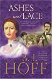 Hoff, B.J.: Ashes and Lace