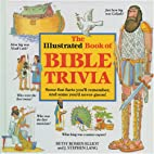 The Illustrated Book of Bible Trivia by…
