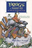 Pearson, Mary Rose: Frogs in Pharaoh's Bed and Other Fun Devotions for Kids: And 49 Other Fun Devotions for Kids