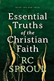 Sproul, R. C.: Essential Truths of the Christian Faith