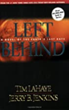 Left Behind by Tim and Jerry B. Jenkins…