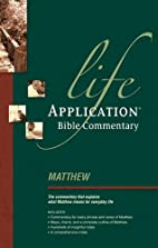 Matthew (Life Application Bible Commentary)…