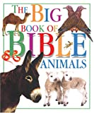 Yorke, Jane: The Big Book of Bible Animals