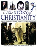 Collins, Michael: The Story of Christianity