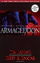 Armageddon: The Cosmic Battle of the Ages by…